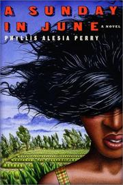 Cover of: A Sunday in June | Phyllis Perry