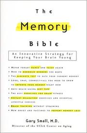 The memory bible by Gary W. Small