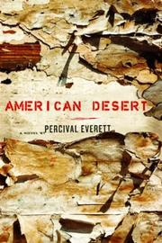 American desert by Percival L. Everett