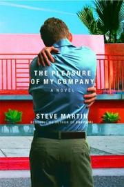 Cover of: The pleasure of my company | Steve Martin