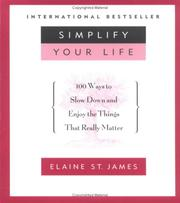 Simplify Your Life by Elaine St James