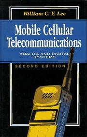 Cover of: Mobile cellular telecommunications | William C. Y. Lee