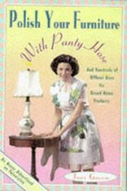 Cover of: Polish Your Furniture With Pantyhose