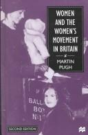 Cover of: Women and the women's movement in Britain, 1914-1999