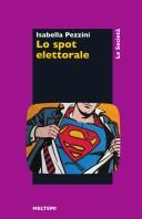 Cover of: Lo spot elettorale