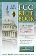 Cover of: The Arrl Fcc Rule Book