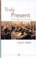 Cover of: Truly Present