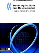 Cover of: Trade, Agriculture And Development