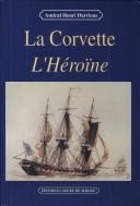 Cover of: La corvette L'Héroïne
