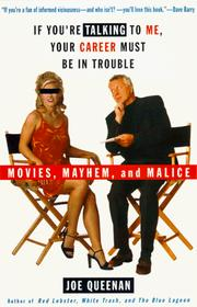 Cover of: If You're Talking to Me, Your Career Must Be in Trouble: movies, mayhem, and malice