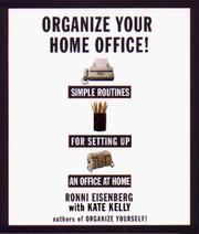 Organize Your Home Office by Ronni Eisenberg