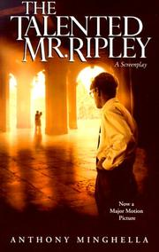 Cover of: The Talented Mr. Ripley | Anthony Minghella, Patricia Highsmith