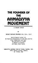 Cover of: Founder of the Ahmadiyya Movement