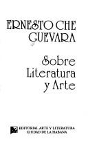 Cover of: Sobre literatura y arte