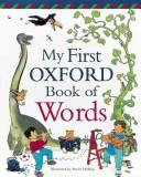 Cover of: My first Oxford book of words
