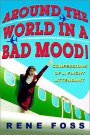 Cover of: Around the World in a Bad Mood!  | Rene Foss