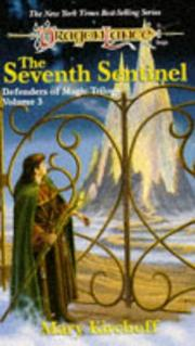 Cover of: The Seventh Sentinel (Dragonlance Defenders of Magic, Vol. 3) | Mary Kirchoff