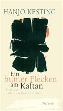 Cover of: Ein bunter Flecken am Kaftan