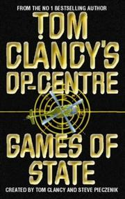 Cover of: Op - Centre - Games of State (Tom Clancy's Op-centre)