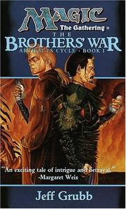 Cover of: The Brothers' War (Magic: The Gathering: Artifacts Cycle)