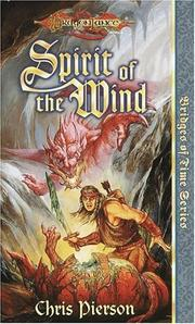 Cover of: Spirit of the Wind (Dragonlance Bridges of Time, Vol. 1) | Chris Pierson