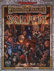 Cover of: Skullport (AD&D Fantasy Roleplaying, Forgotten Realms) | Joseph Wolf