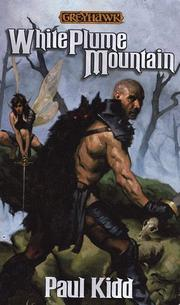 Cover of: White Plume Mountain (Greyhawk Novels: Greyhawk Classics) | Paul Kidd