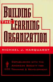Cover of: Building the learning organization | Michael J. Marquardt