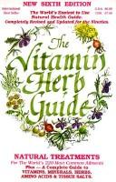 Cover of: The Vitamin Herb Guide
