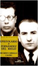 Cover of: Epistolario a Francisco Fernández del Riego