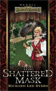 Cover of: The Shattered Mask | Richard Lee Byers