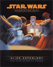 Cover of: Alien Anthology (Star Wars Roleplaying Game) | Steve Miller