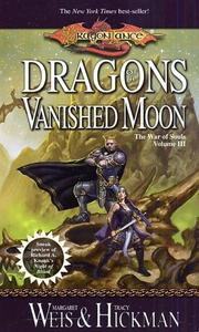 Cover of: Dragons of a Vanished Moon (Dragonlance The War of Souls, Vol. 3)