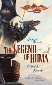 The Legend of Huma (Dragonlance Heroes, Vol. 1) by Richard A. Knaak