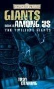 Cover of: Giant Among Us: The Twilight Giants, Book II (Forgotten Realms: The Twilight Giants)