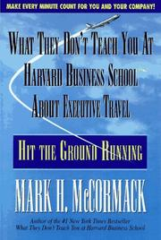 Cover of: What they don't teach you at Harvard Business School about executive travel