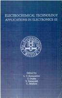 Cover of: Electrochemical technology applications in electronics |