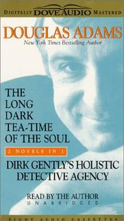 Cover of: The Long Dark Tea-Time of the Soul & Dirk Gently's Holistic Detective Agency: Dirk Gently's Holistic Detective Agency