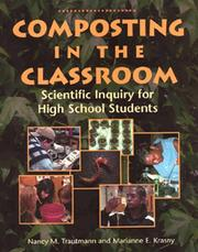 Cover of: Composting in the classroom | Nancy M. Trautmann