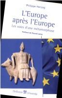 Cover of: L' Europe après l'Europe