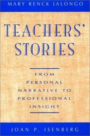 Cover of: Teachers' stories: from personal narrative to professional insight
