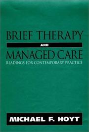 Cover of: Brief therapy and managed care | Michael F. Hoyt