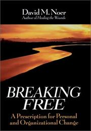 Cover of: Breaking free | David M. Noer