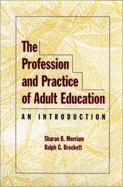 Cover of: The profession and practice of adult education: an introduction