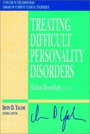 Cover of: Treating difficult personality disorders |