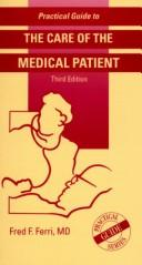 Cover of: Practical Guide to the Care of the Medical Patient (Practical Guide to the Care of the Medical Patient.)