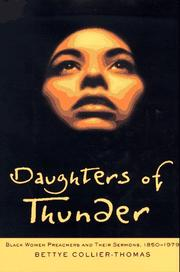 Cover of: Daughters of thunder: Black women preachers and their sermons, 1850-1979