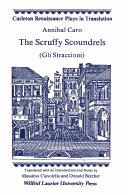 Cover of: The Scruffy Scoundrels (Carleton Renaissance Plays in Translation,)