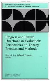 Cover of: Progress and Future Directions in Evaluation: Perspectives on Theory, Practice, and Methods | Debra J. Rog