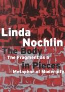Cover of: body in pieces | Linda Nochlin
